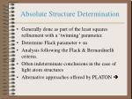 absolute structure determination