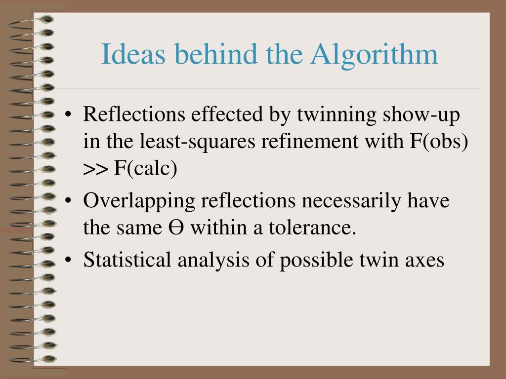 Ideas behind the Algorithm