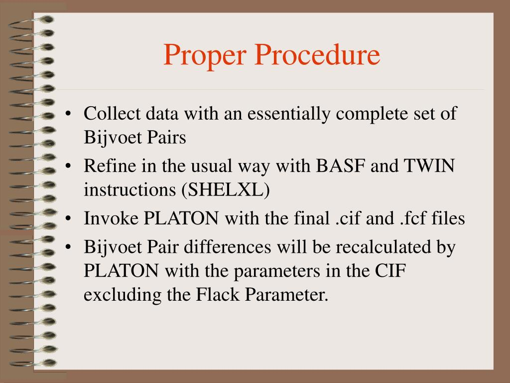Proper Procedure
