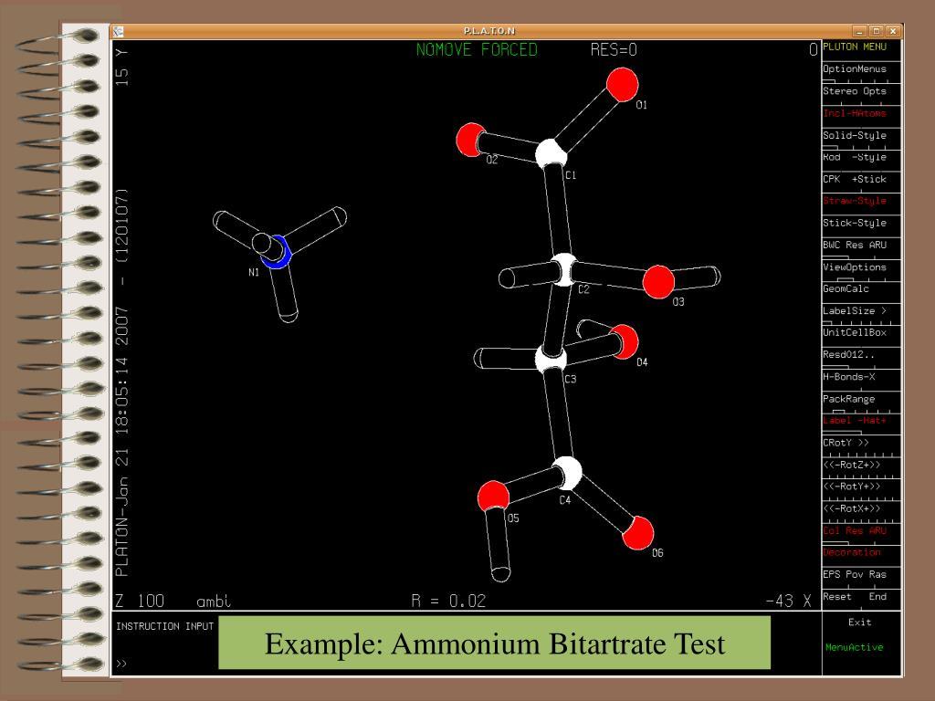 Example: Ammonium Bitartrate Test