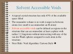 solvent accessible voids
