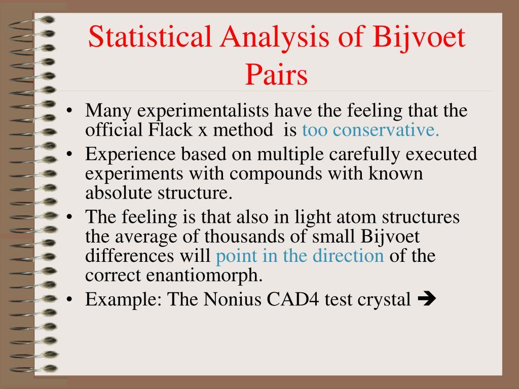 Statistical Analysis of Bijvoet Pairs