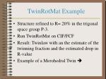twinrotmat example