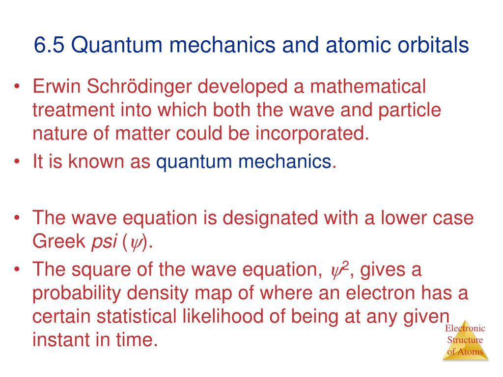 6.5 Quantum mechanics and atomic orbitals