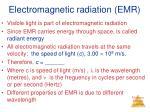 electromagnetic radiation emr