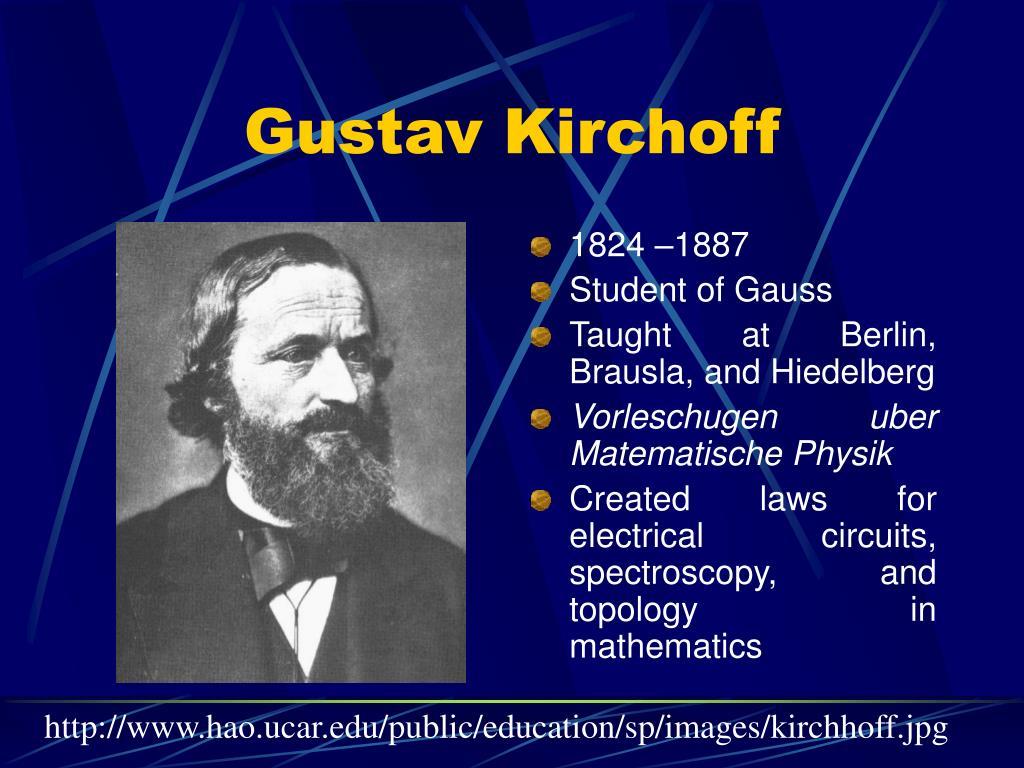 Gustav Kirchoff