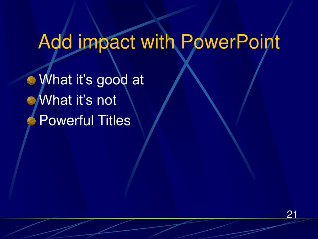 Add impact with PowerPoint