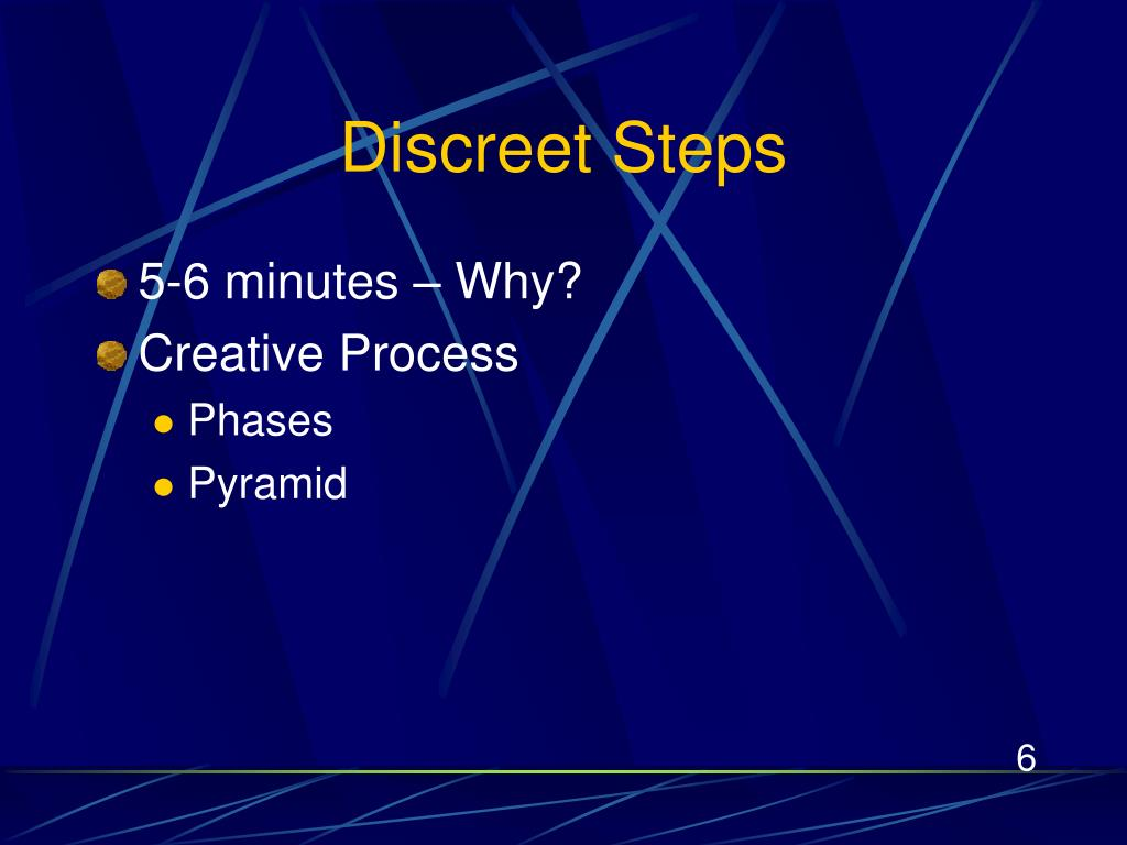 Discreet Steps