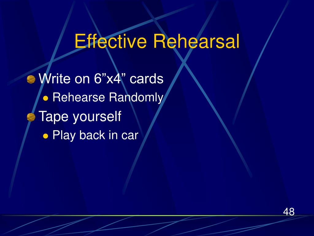 Effective Rehearsal