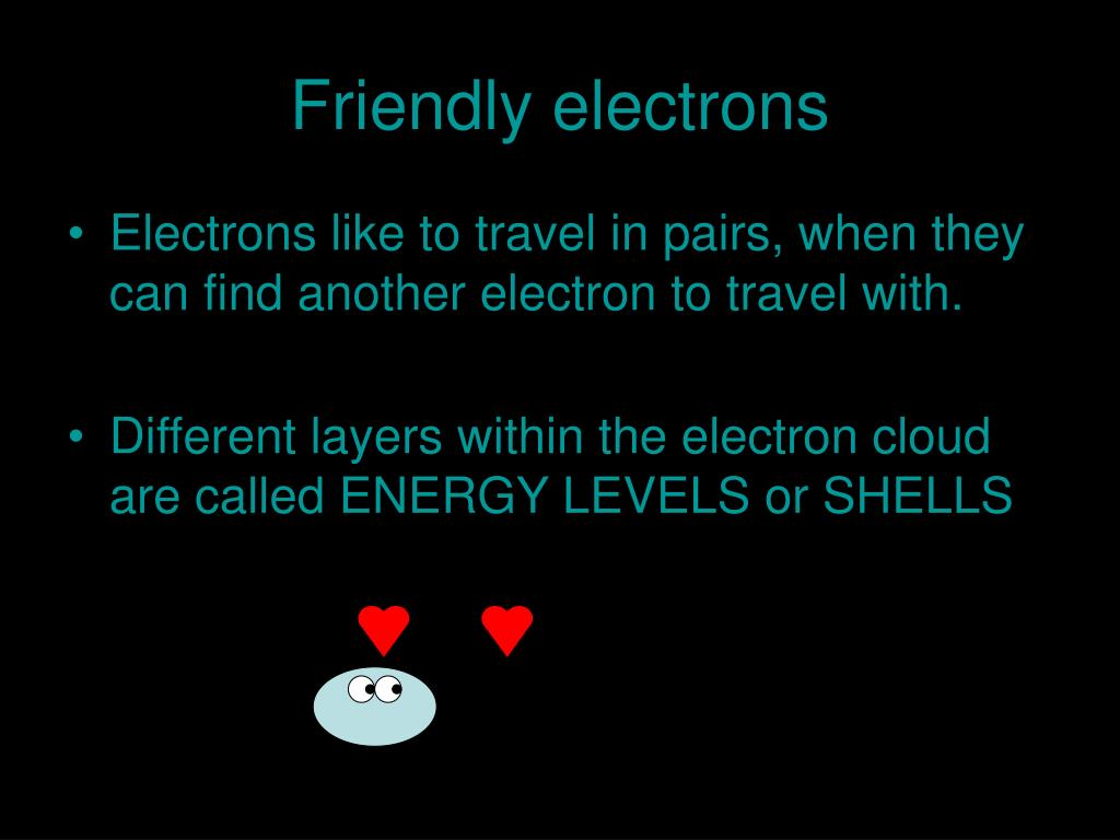 Friendly electrons