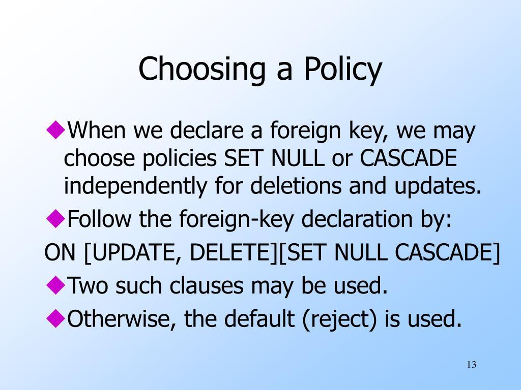 Choosing a Policy