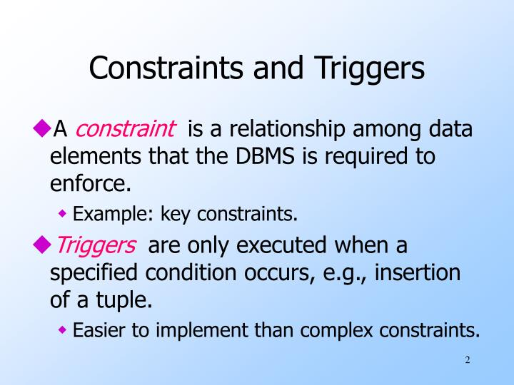Constraints and triggers
