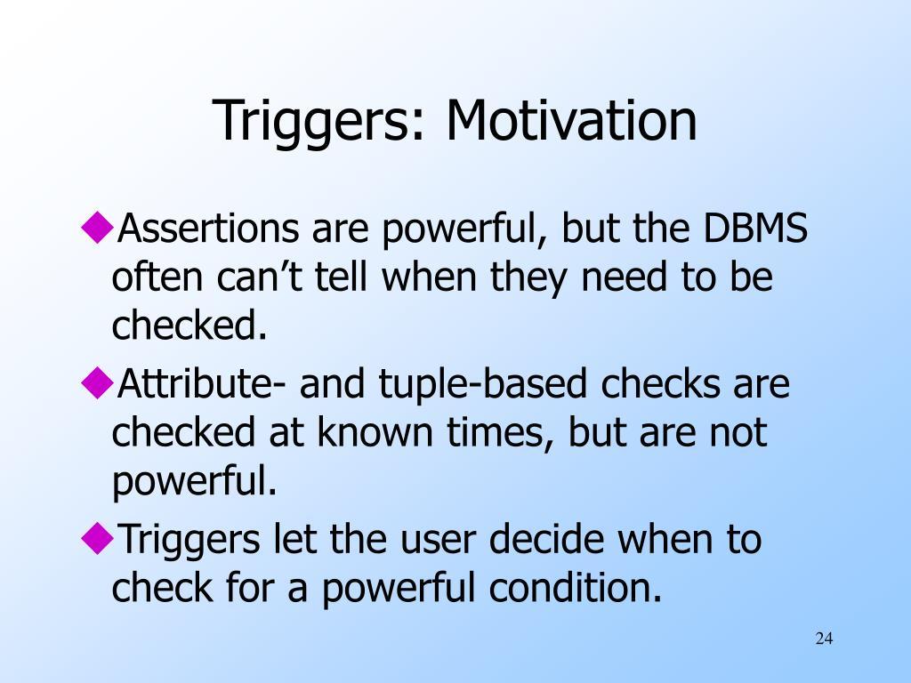 Triggers: Motivation