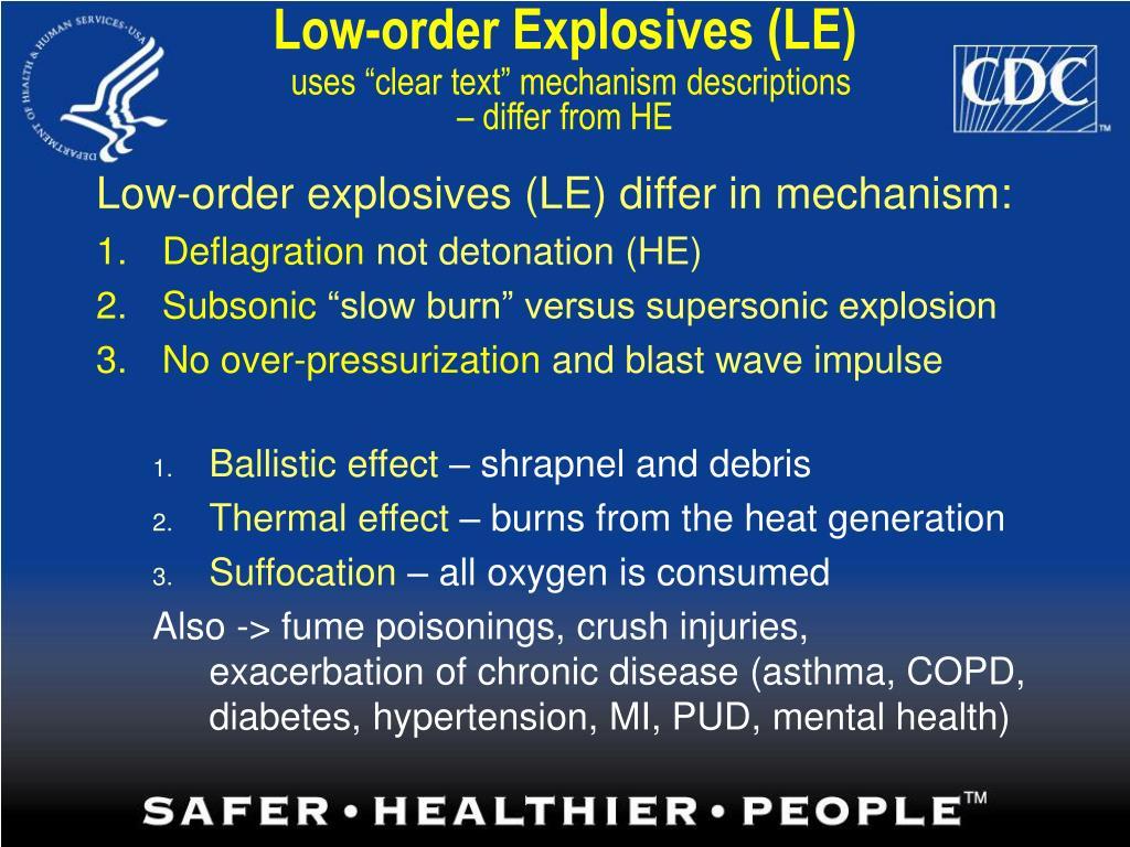Low-order Explosives (LE)
