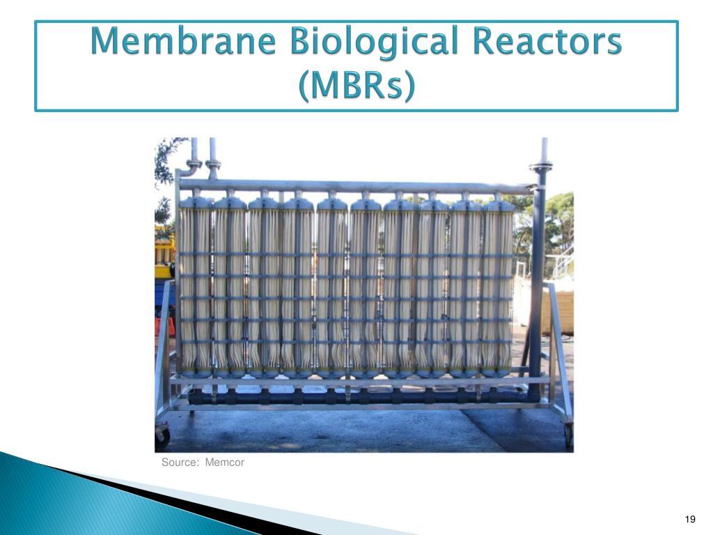 Membrane Biological Reactors (MBRs)