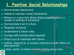 1 positive social relationships