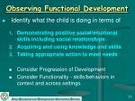 observing functional development