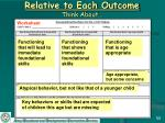 relative to each outcome think about