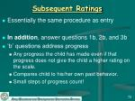 subsequent ratings