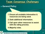 team consensus challenges