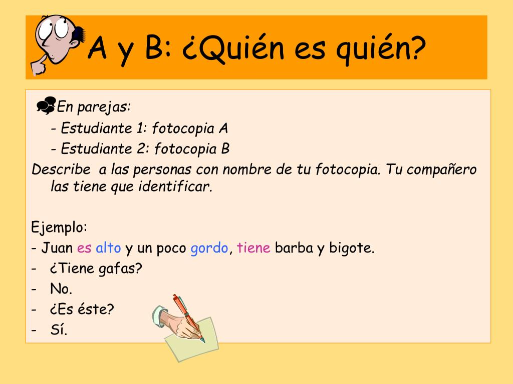 A y B: ¿Quién es quién?