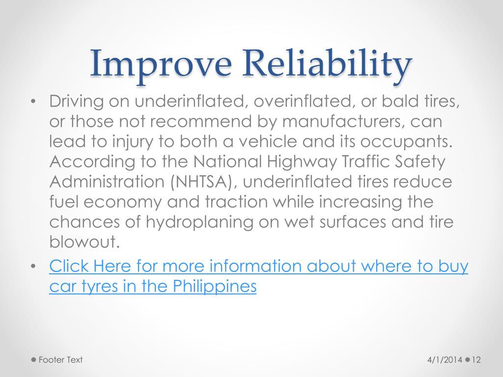 Improve Reliability