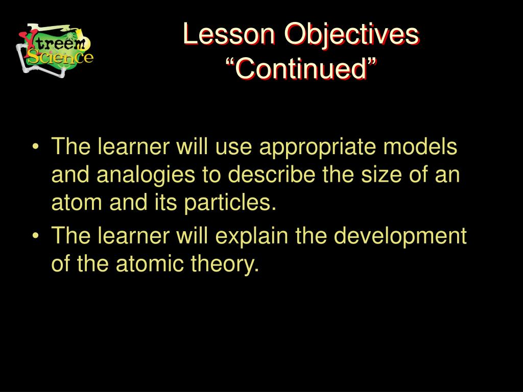 """Lesson Objectives """"Continued"""""""