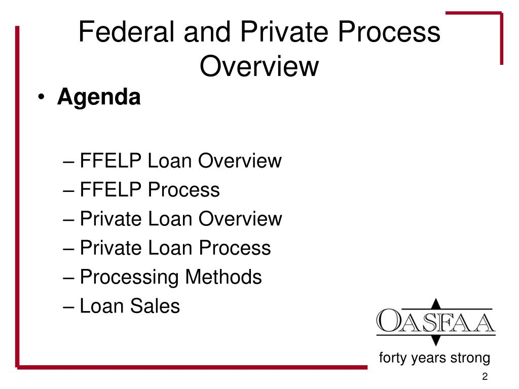 Federal and Private Process Overview