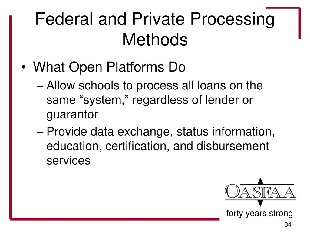 Federal and Private Processing Methods
