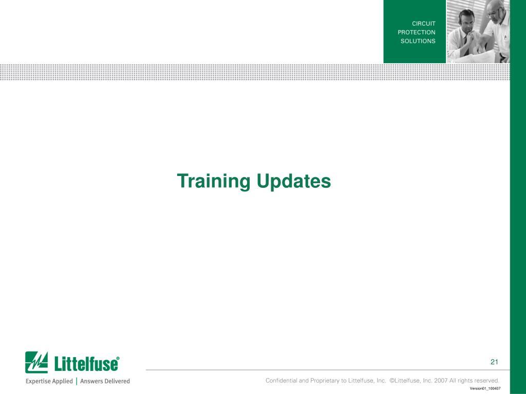Training Updates
