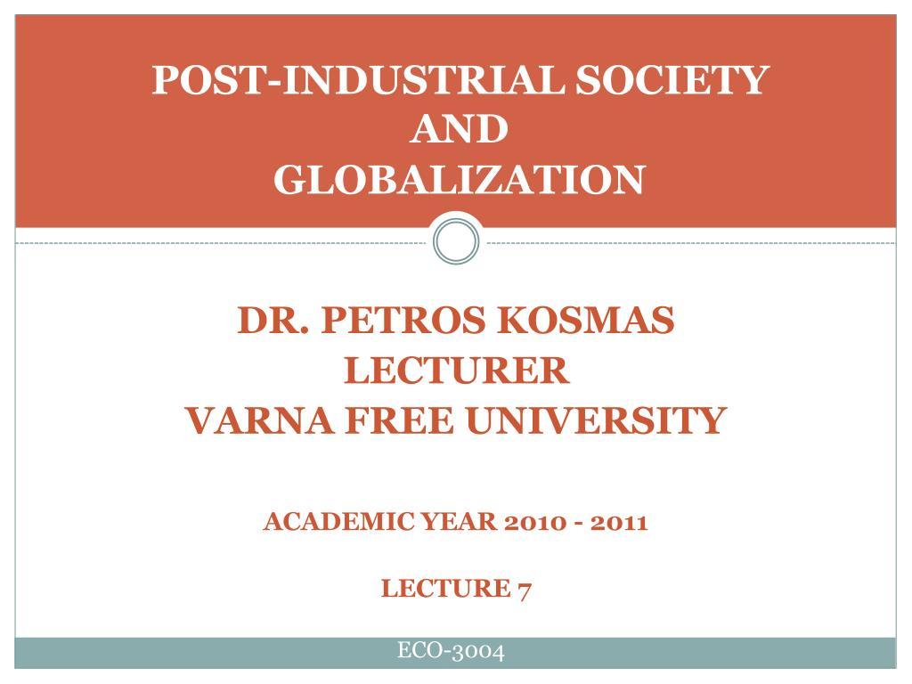 dr petros kosmas lecturer varna free university academic year 2010 2011 lecture 7