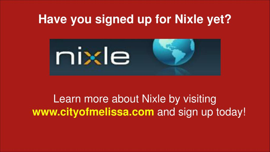 Have you signed up for Nixle yet?