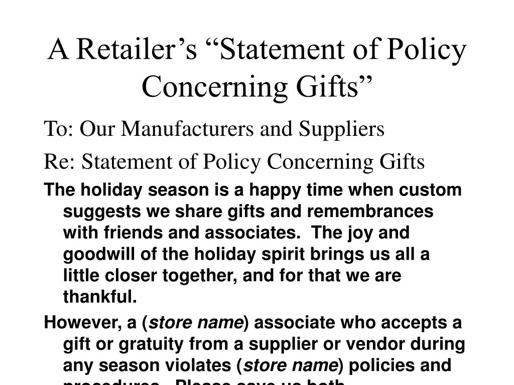 "A Retailer's ""Statement of Policy Concerning Gifts"""