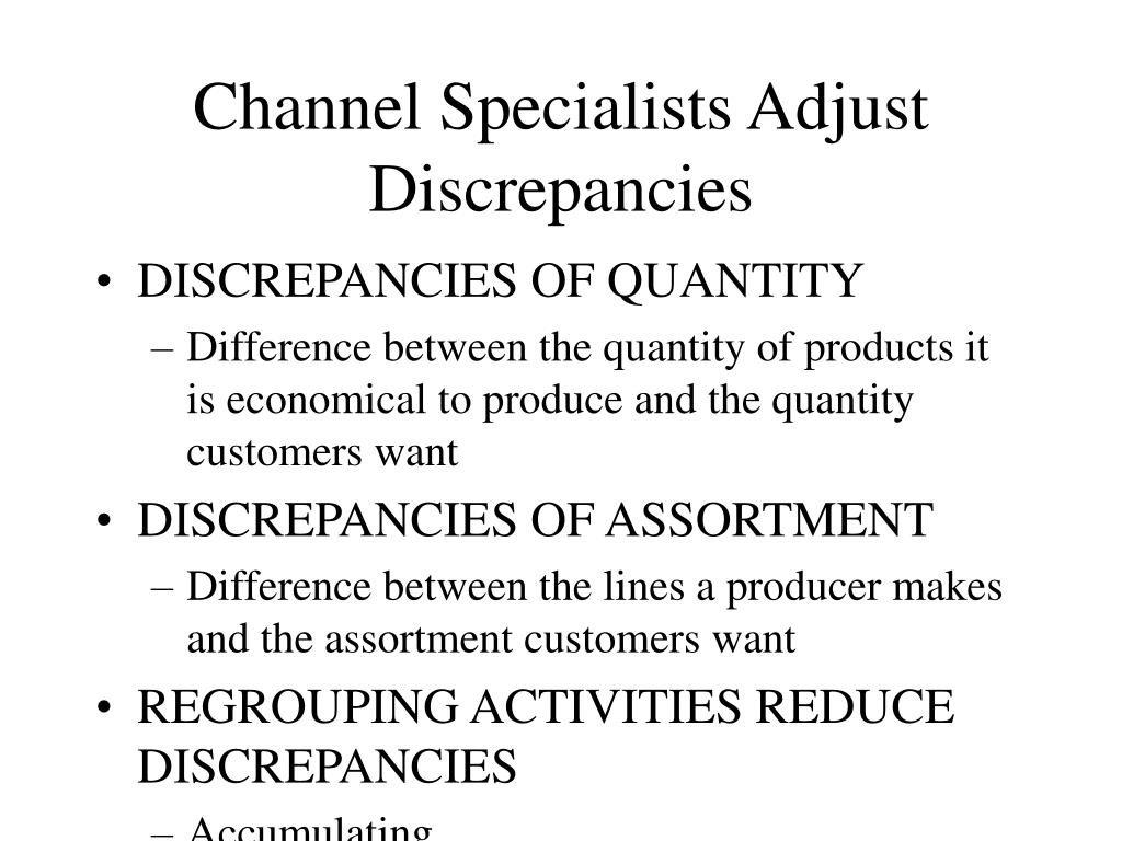 Channel Specialists Adjust Discrepancies