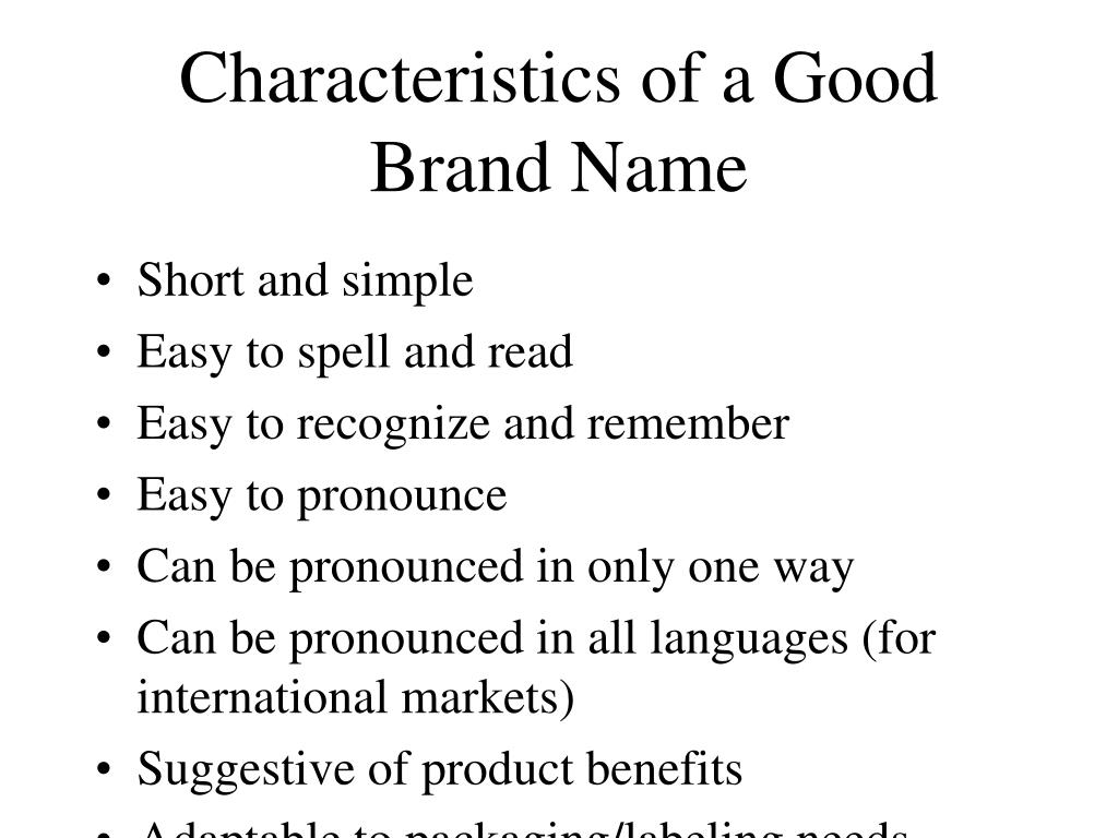 Characteristics of a Good Brand Name