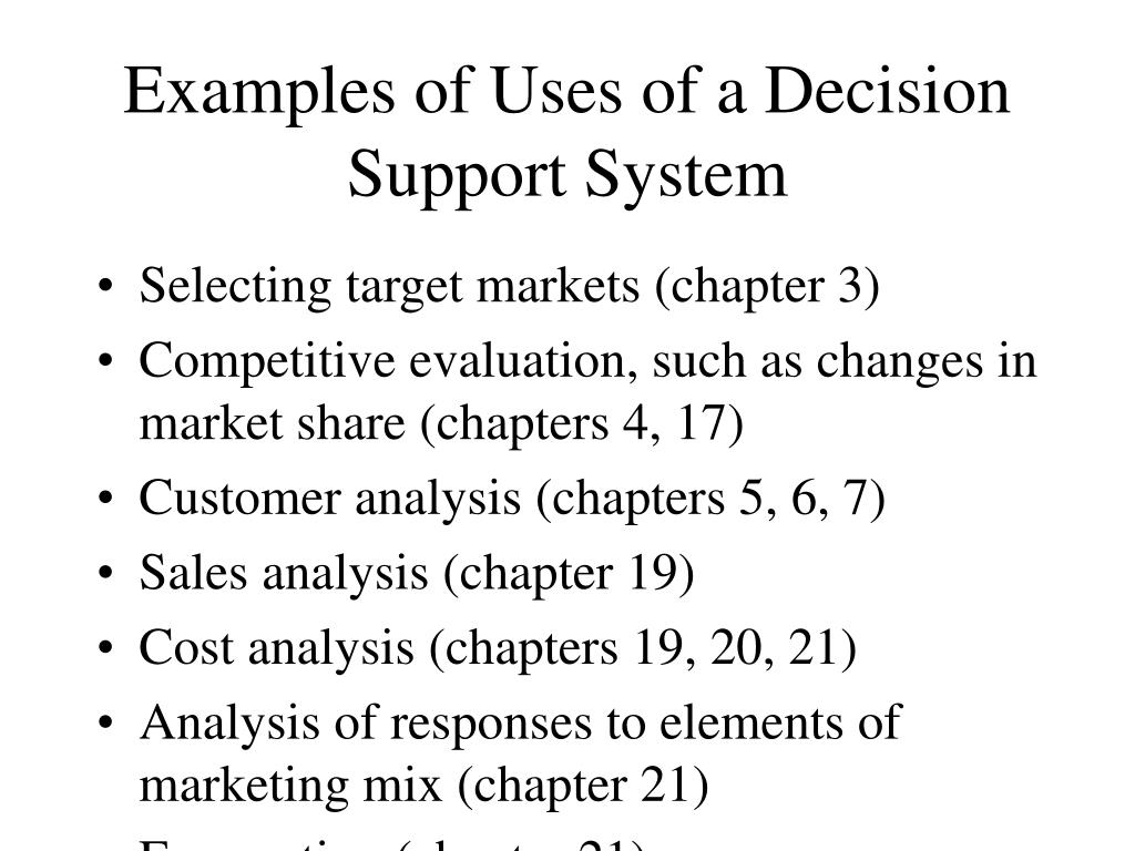 Examples of Uses of a Decision Support System