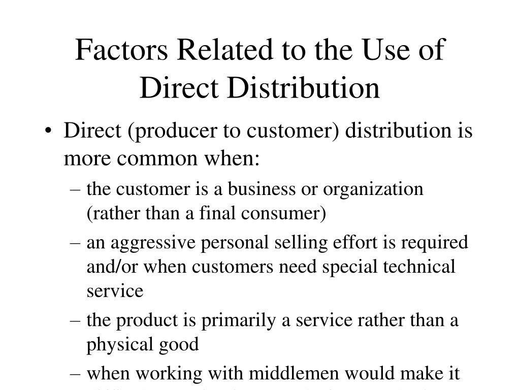 Factors Related to the Use of Direct Distribution