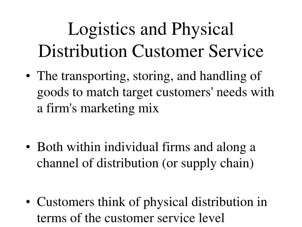 Logistics and Physical Distribution Customer Service