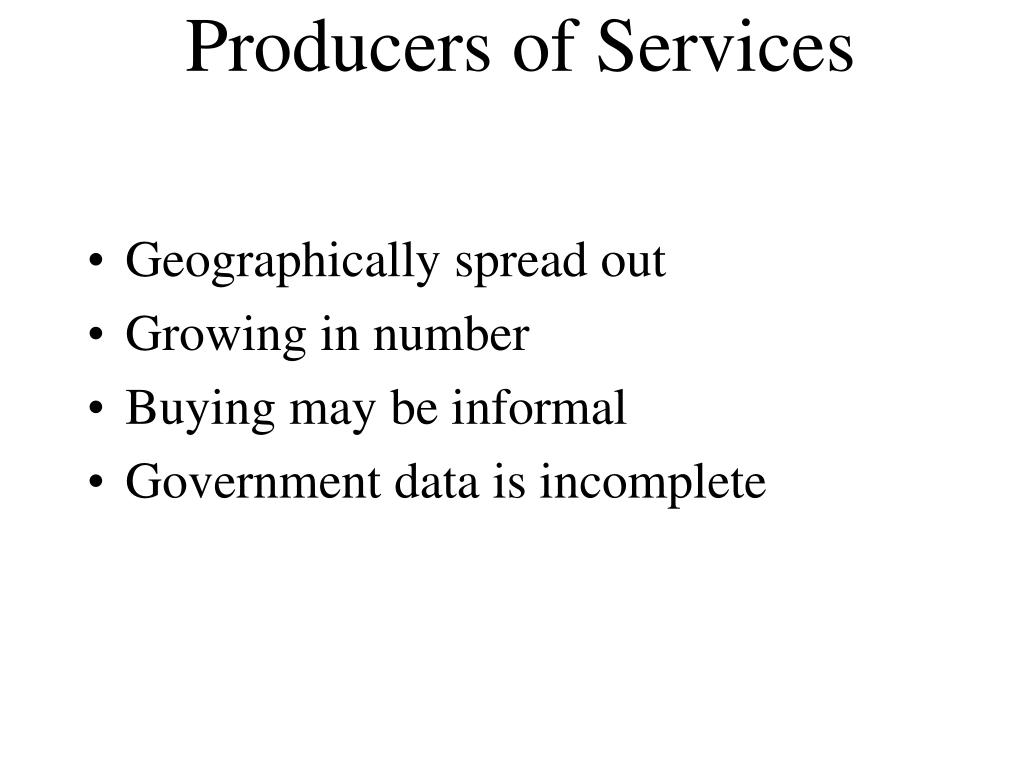Producers of Services