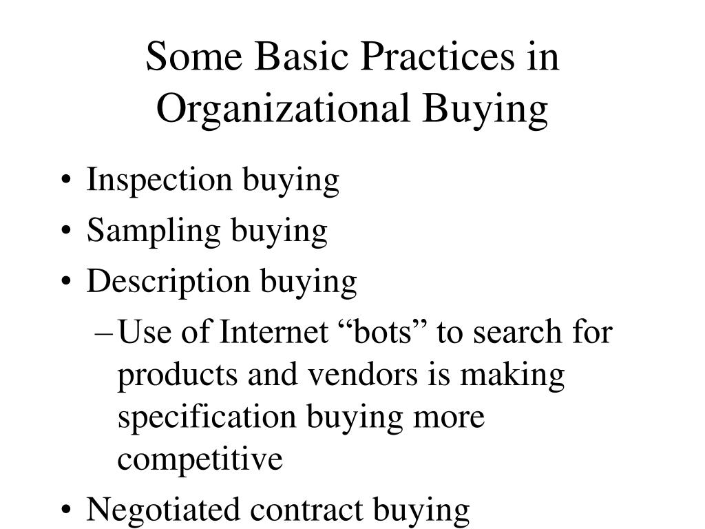 Some Basic Practices in Organizational Buying