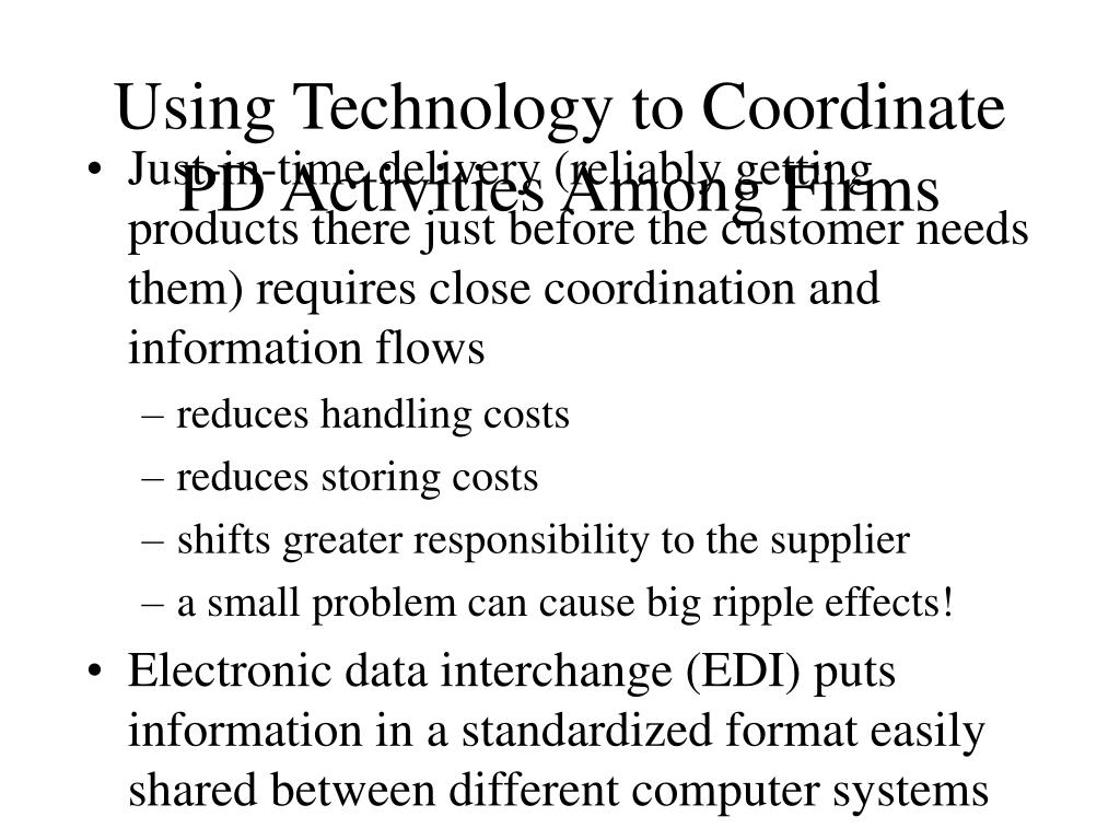 Using Technology to Coordinate PD Activities Among Firms