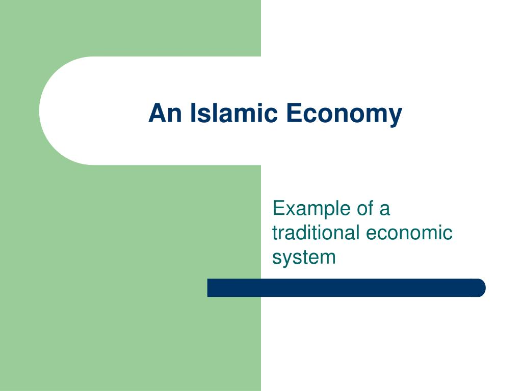 An Islamic Economy