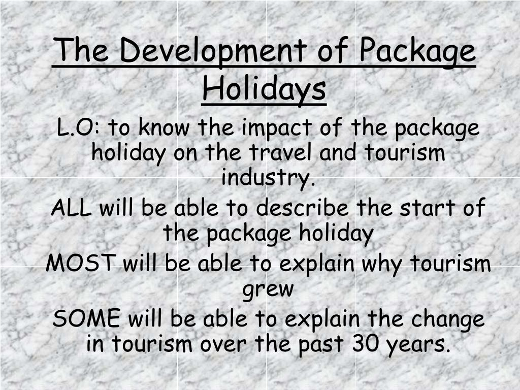 The Development of Package Holidays