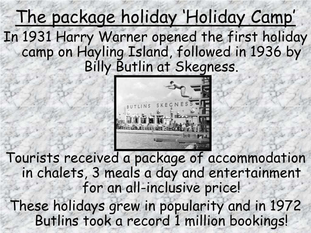 The package holiday 'Holiday Camp'