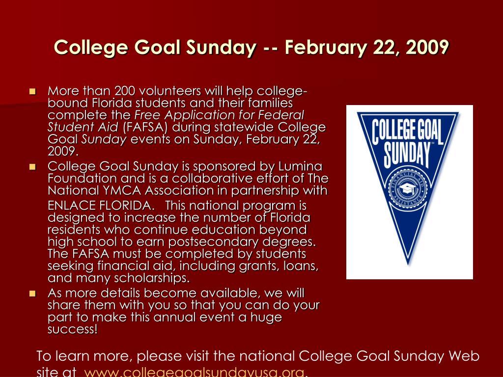 College Goal Sunday -- February 22, 2009