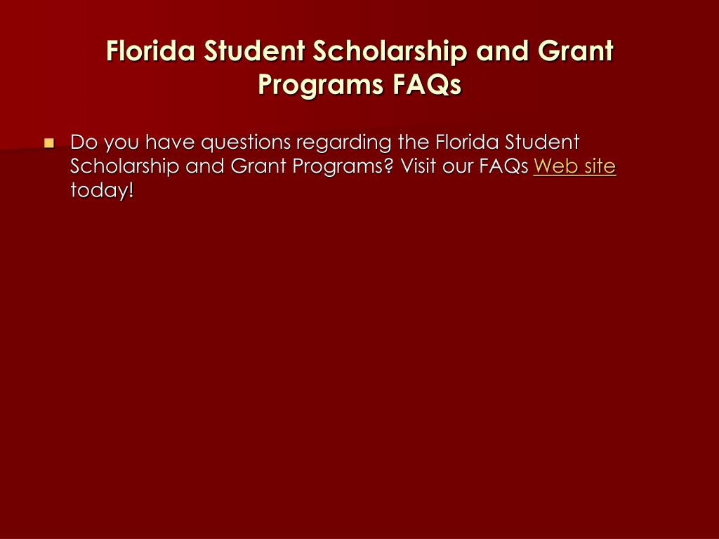 Florida Student Scholarship and Grant Programs FAQs