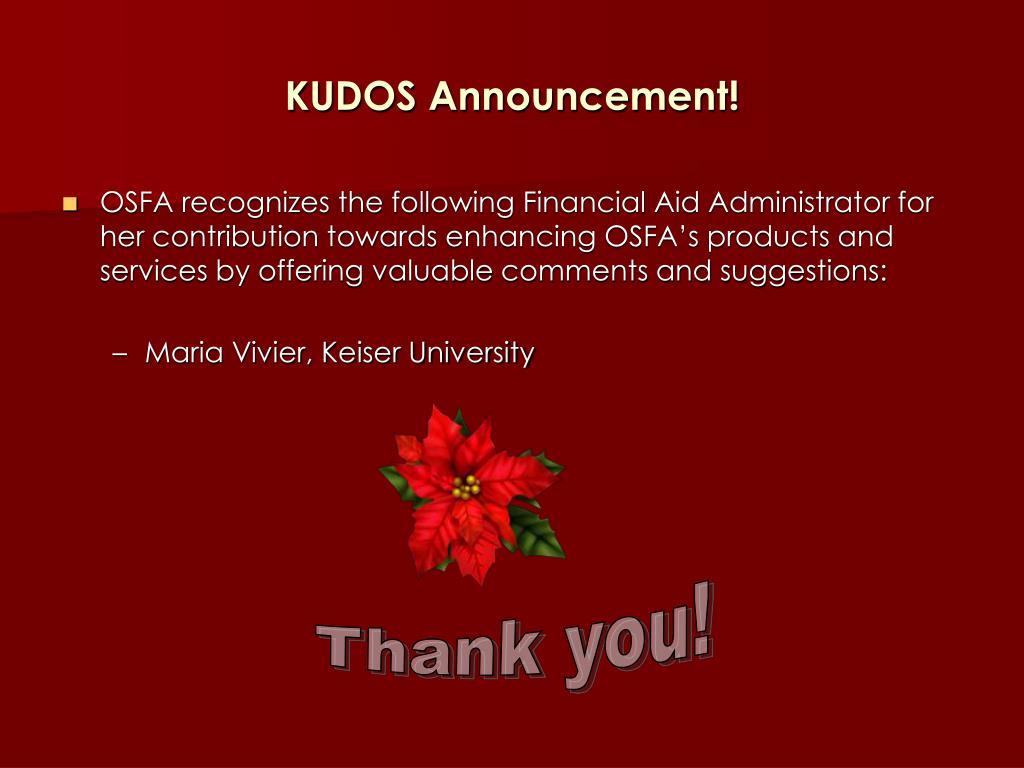 KUDOS Announcement!