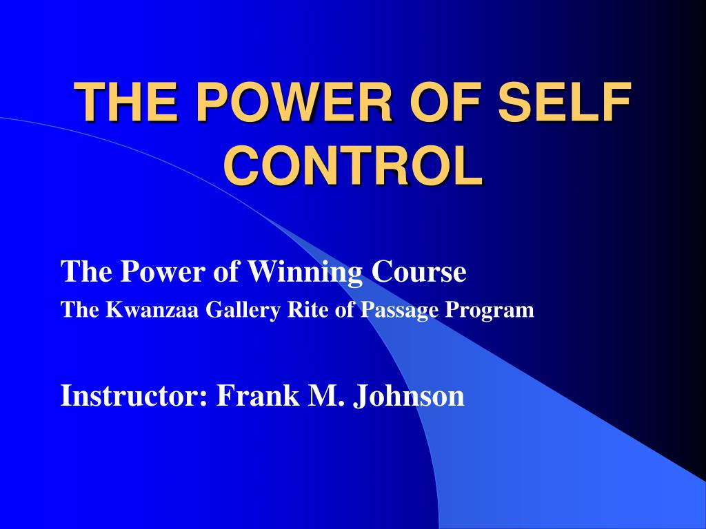 the power of self control