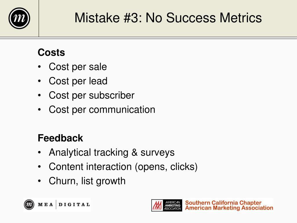 Mistake #3: No Success Metrics