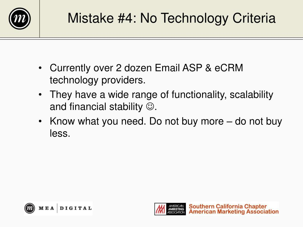 Mistake #4: No Technology Criteria